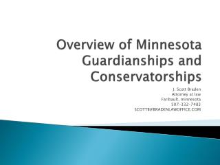 Overview of Minnesota Guardianships and Conservatorships