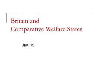 Britain and  Comparative Welfare States