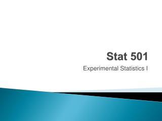 Stat 501