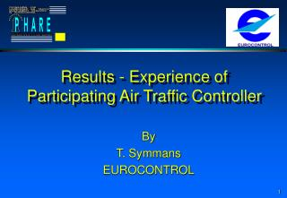 Results - Experience of Participating Air Traffic Controller