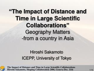 Hiroshi Sakamoto ICEPP, University of Tokyo