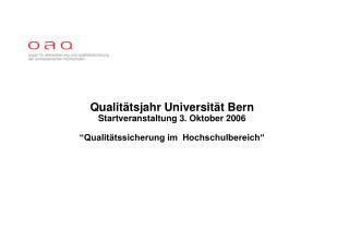 Qualitätsjahr  Universität Bern 2006/7- Startmeeting