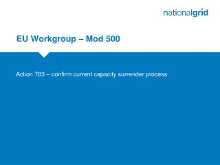 EU Workgroup � Mod 500