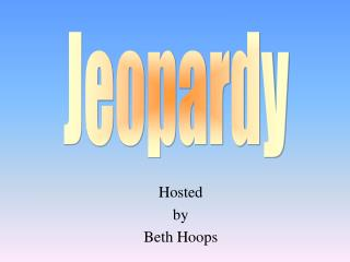Hosted by Beth Hoops