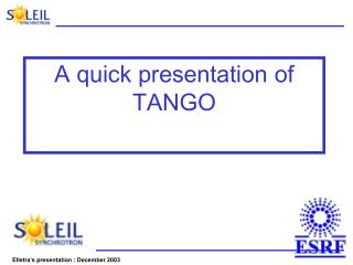 A quick presentation of TANGO