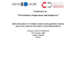 "Conference on ""Privatisation, Employment and Employees"""