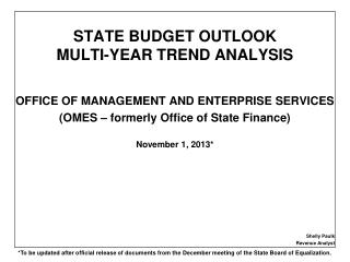 STATE BUDGET OUTLOOK MULTI-YEAR TREND ANALYSIS
