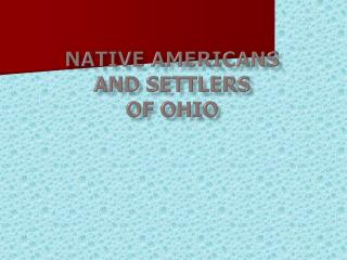 Native Americans  and settlers of Ohio