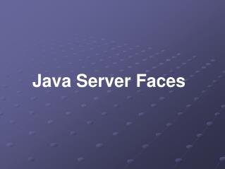 Java Server Faces