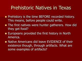 Prehistoric Natives in Texas
