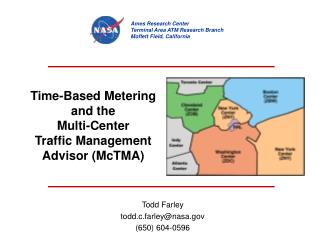 Time-Based Metering  and the  Multi-Center  Traffic Management Advisor (McTMA)