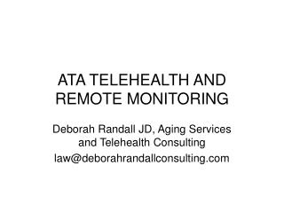 ATA TELEHEALTH AND REMOTE MONITORING