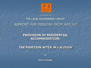 in conjunction with THE LOCAL GOVERNMENT GROUP SUPPORT FOR PERSONS FROM ABROAD