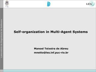 Self-organization in Multi-Agent Systems
