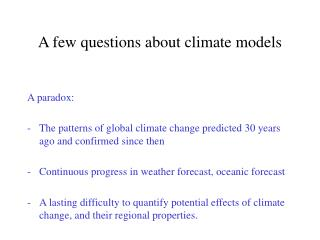 A few questions about climate models