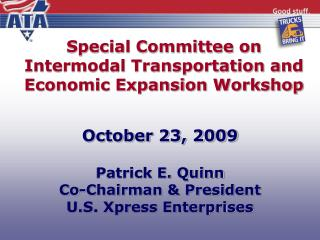 Special Committee on Intermodal Transportation and Economic Expansion Workshop