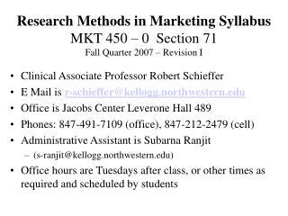 Research Methods in Marketing Syllabus MKT 450 – 0  Section 71 Fall Quarter 2007 – Revision I