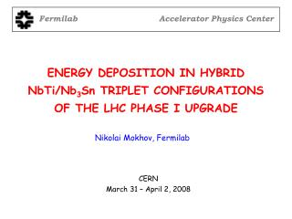 ENERGY DEPOSITION IN HYBRID NbTi/Nb 3 Sn TRIPLET CONFIGURATIONS OF THE LHC PHASE I UPGRADE