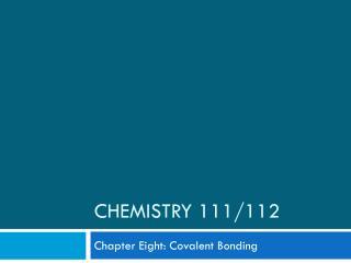 Chemistry 111/112