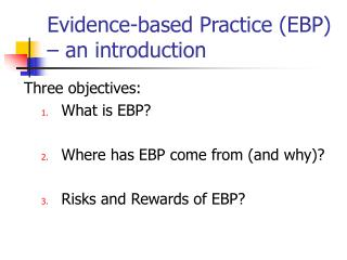 Evidence-based Practice (EBP) – an introduction