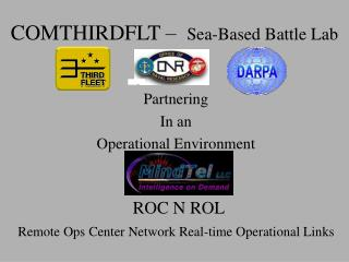 COMTHIRDFLT –   Sea-Based Battle Lab