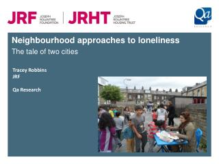 Neighbourhood approaches to loneliness