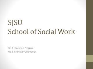 SJSU  School of  Social  Work