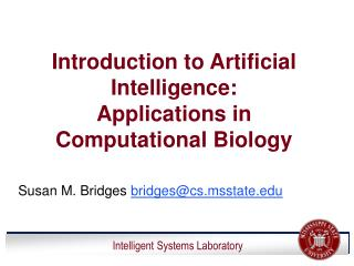 Introduction to Artificial Intelligence:    Applications in Computational Biology