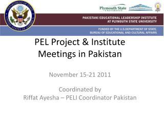 PEL Project & Institute  Meetings in Pakistan