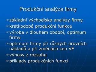 Produkční analýza firmy