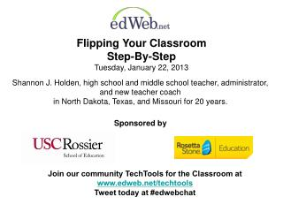 Flipping Your Classroom  Step-By-Step Tuesday, January 22, 2013
