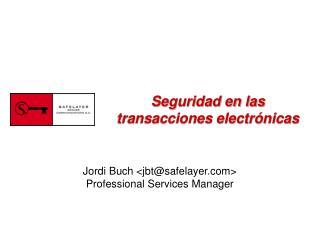 Seguridad en las transacciones electrónicas