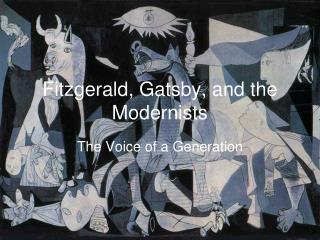Fitzgerald, Gatsby, and the Modernists