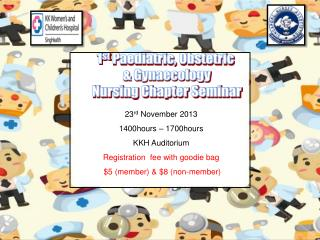 1 st  Paediatric, Obstetric  & Gynaecology Nursing Chapter Seminar