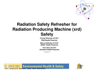 Radiation Safety Refresher for Radiation Producing Machine (xrd) Safety