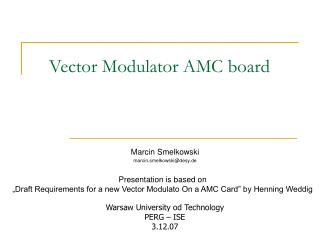 Vector Modulator AMC board