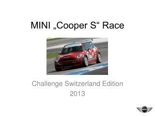 "MINI ""Cooper S"" Race"