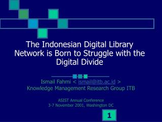 The Indonesian Digital Library Network is Born to Struggle with the Digital Divide