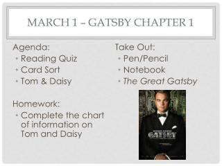 March 1 – Gatsby Chapter 1