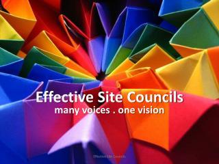 Effective Site Councils