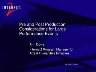 Pre and Post Production Considerations for Large Performance Events