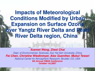 Xuemei Wang, Ziwei Chai Dept. of Environmental  Sciences, Sun Yat-Sen University, China