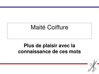 Mait� Coiffure