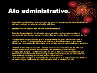 Ato administrativo .
