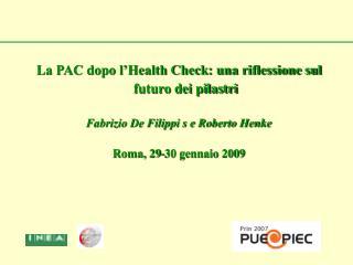 La PAC dopo l'Health Check: una riflessione sul futuro dei pilastri