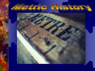 Metric History