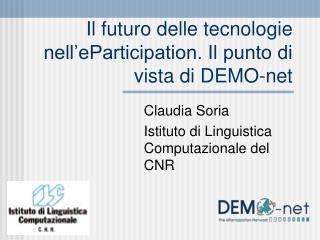 Il futuro delle tecnologie nell'eParticipation. Il punto di vista di DEMO-net