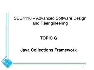 SEG4110 � Advanced Software Design and Reengineering