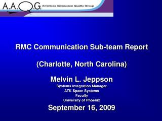 RMC Communication Sub-team Report (Charlotte, North Carolina)