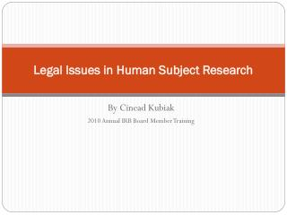 Legal Issues in Human Subject Research